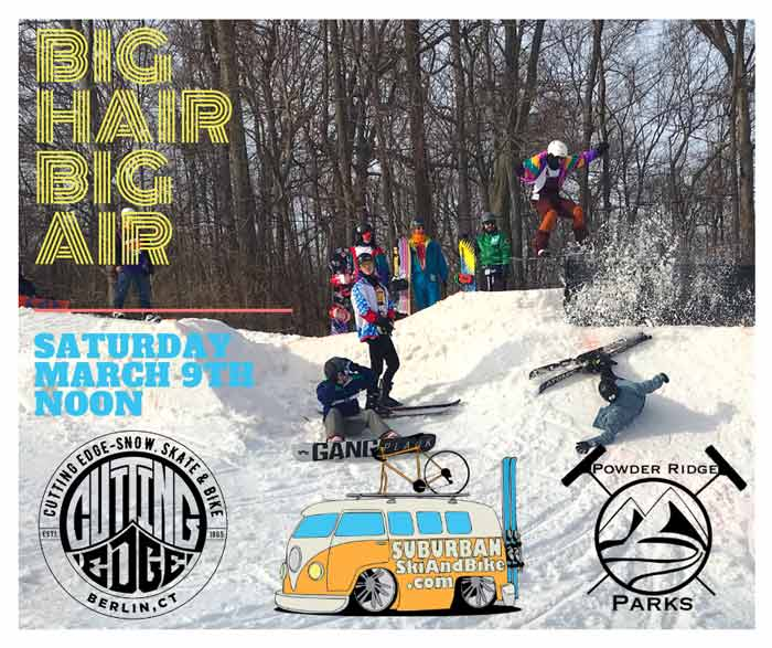 online store 1a6be a195d Big Hair & Big Air Ski & Snowboard Competition - Powder ...