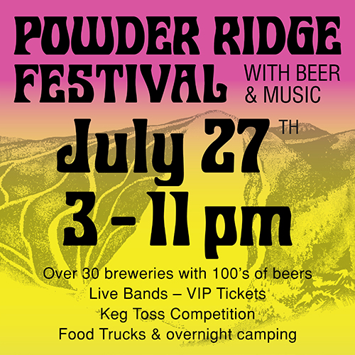 Powder Ridge Festival with Beer & Music
